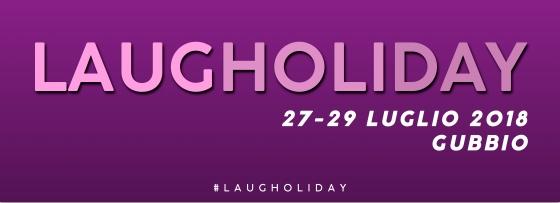 Banner Laugholiday 2018 da svelare.jpg